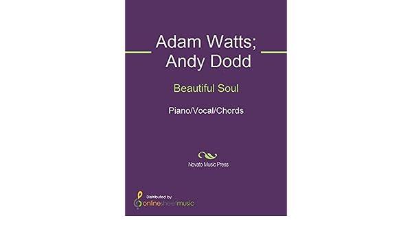 Beautiful Soul Kindle Edition By Adam Watts Andy Dodd Jesse Adam