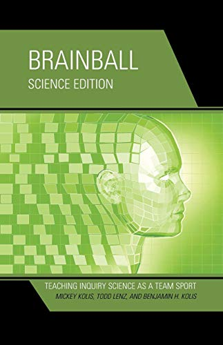 Brainball: Teaching Inquiry Science as a Team Sport