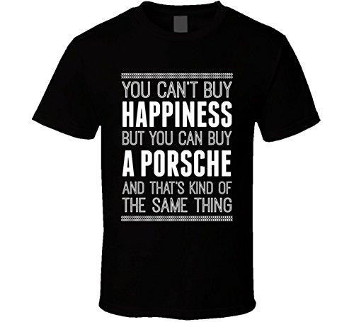 Buy A Porsche Happiness Car Lover T Shirt XL Black