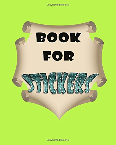 Book For Stickers: Blank Sticker Book, 8 x 10, 64 Pages