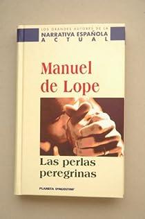 Las perlas peregrinas par Manuel De Lope