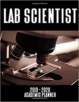 Calendar Lab December 2020 Amazon.com: Lab Scientist 2019   2020 Academic Planner: An 18