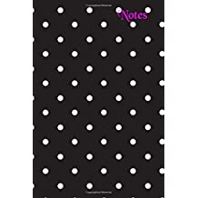 Notes: Blank Lined Journal - 6x9 - Black and White Polka Dots
