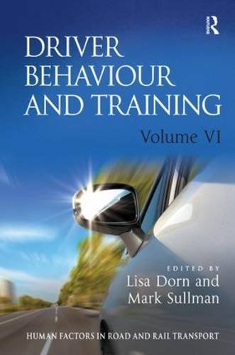 Download Driver Behaviour and Training: Volume VI (Human Factors in Road and Rail Transport) by Lisa Dorn (2013-06-28) PDF