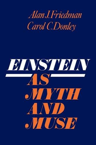 Einstein as Myth and Muse