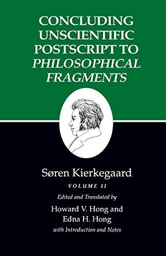 Concluding Unscientific Postscript to Philosophical Fragments, Volume II : (Kierkegaard's Writings, 12) by S?ren Kierkegaard (1992-06-15)