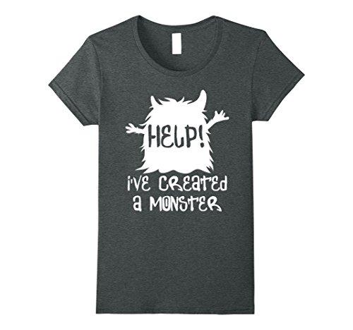 Womens Help! I've Created A Monster T-Shirt - Funny Halloween Shirt Medium Dark (Help With A Female Vampire Costume)
