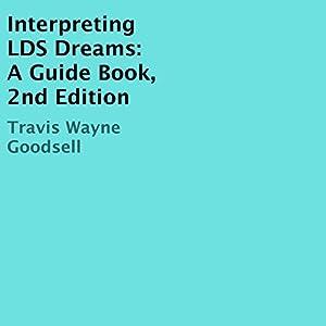 Interpreting LDS Dreams Audiobook