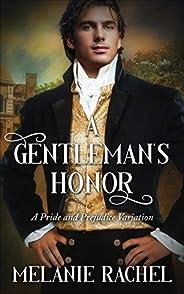 A Gentleman's Honor: A Pride and Prejudice Varia