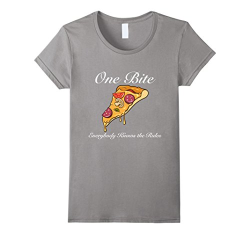 Womens One Bite  Everyone Knows The Rules T Shirt  Pizza T Shirt  Medium Slate