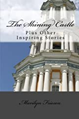 The Shining Castle: Plus Other Inspiring Stories Paperback