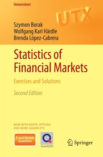 Statistics of Financial Markets: Exercises and Solutions (Universitext)