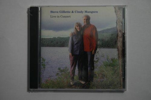 Live in Concert - Steve Gillette & Cindy Mangsen