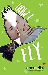 How I Fly (How I Fall Series)