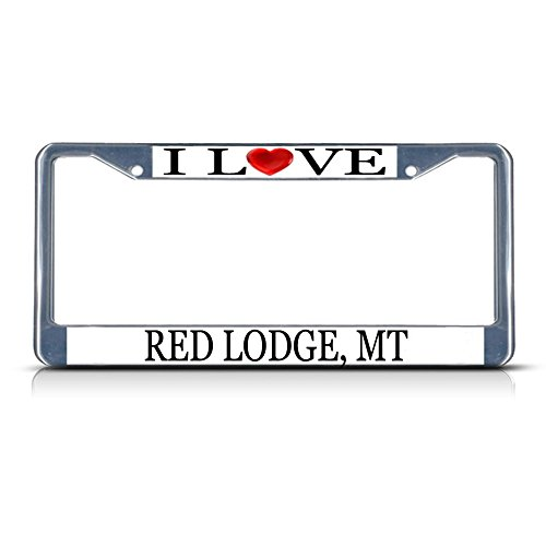 (Sign Destination Metal License Plate Frame Solid Insert I Love Heart Red Lodge, Mt Car Auto Tag Holder - Chrome 2 Holes, One Frame)