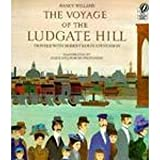 The Voyage of the Ludgate Hill, Nancy Willard, 0152001190