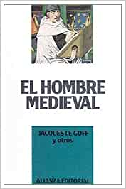 El hombre medieval (Libros Singulares (Ls)): Amazon.es