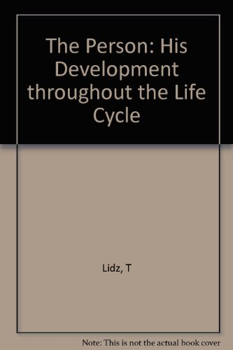 The person: his development throughout the life cycle by Basic Books