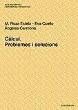 Càlcul Problemes I Solucions, Rosa M. Estela Carbonell, 8483019469