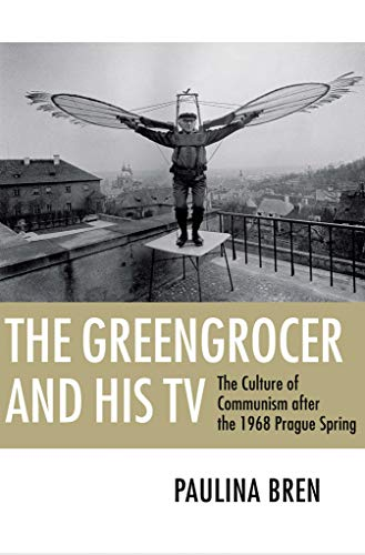 The Greengrocer and His TV: The Culture of Communism...