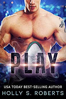 Play (Completion Book 1) by [Roberts, Holly S.]