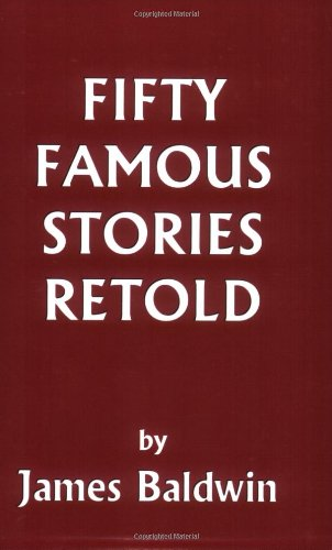 Fifty Famous Stories Retold (Yesterday's Classics)