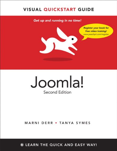 Joomla!: Visual QuickStart Guide, 2nd Edition by Marni Derr , Tanya Symes, Publisher : Peachpit Press
