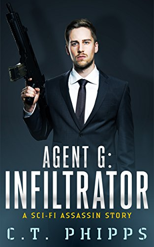Agent G: Infiltrator by [Phipps, C. T.]