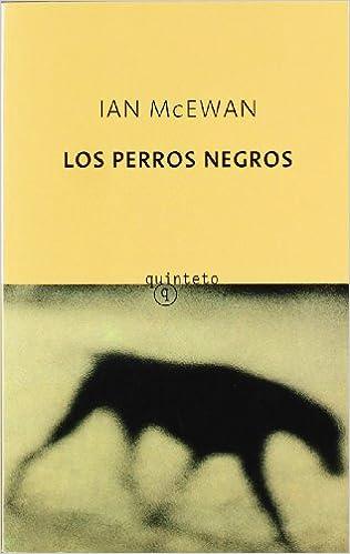PERROS NEGROS, LOS (Spanish Edition): MCEWAN: 9788497111133: Amazon.com: Books
