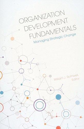 Organization Development Fundamentals: Managing Strategic Change by Rothwell, William J., Park, Cho Hyun, Anderson, Cavil S., Co (2015) Paperback