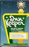 Innkeeper, William B. Walton and Mel Lorentzen, 0842316159