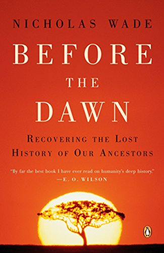 Before the Dawn: Recovering the Lost History of Our Ancestors