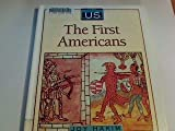 The First Americans Prehistory 1600, Joy Hakim, 0195077458
