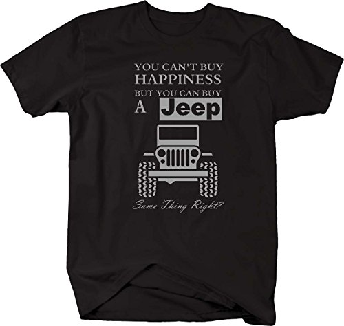 You Can't Buy Happiness Jeep Wrangler Off Road Mens T Shirt - Medium