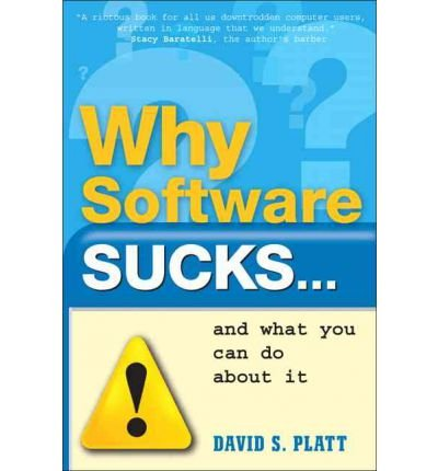 Why Software Sucks...and What You Can Do About It(Paperback) - 2016 Edition ebook