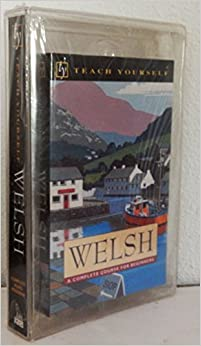 Book Welsh: A Complete Course for Beginners (Teach Yourself) (English and Welsh Edition)