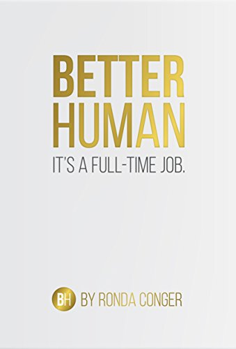 Better Human: It's a Full-Time Job Pdf