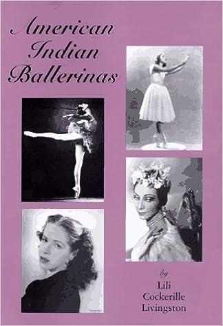 American Indian Ballerinas by Lili Cockerille Livingston (1997-02-03)