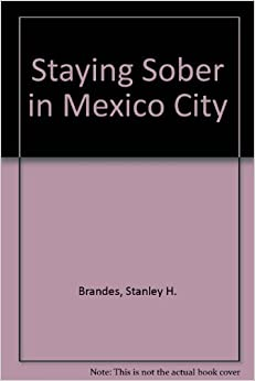 Staying Sober in Mexico City