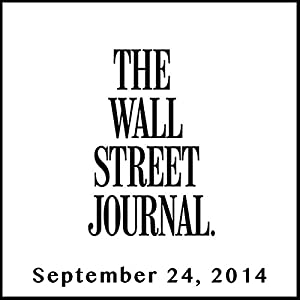 The Morning Read from The Wall Street Journal, September 24, 2014 Newspaper / Magazine