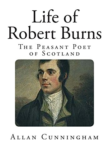Life of Robert Burns (Top 100 Biographies and Autobiographies)