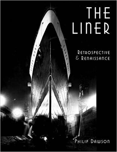 Book The Liner: Retrospective and Renaissance by Philip Dawson (1-Aug-2007)