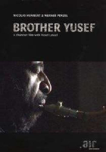 Brother Yusef: Chamber Film With Yusef Lateef (Jazz Sextet Chamber)