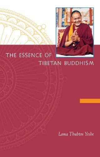 Download The Essence of Tibetan Buddhism: The Three Principal Aspects of the Path and an Introduction to Tantra pdf