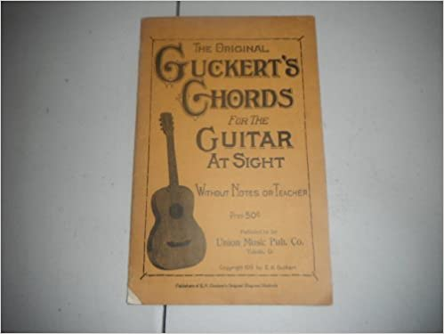 The original Guckert\'s chords for the guitar at sight without notes ...