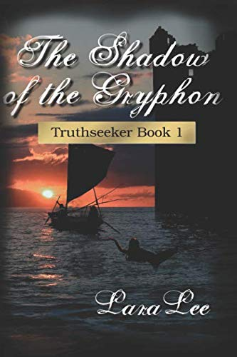(The Shadow of the Gryphon: Truthseeker Book 1 (Volume 1))