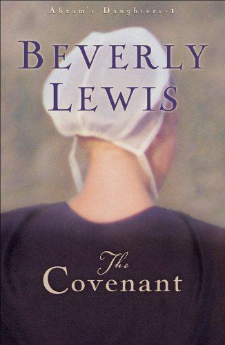 The Covenant (Abram's Daughters Book #1) (Abram's Daughters) by [Lewis, Beverly]