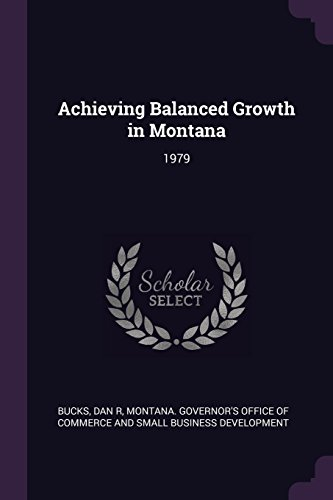Achieving Balanced Growth in Montana: 1979
