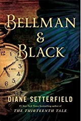 [ BELLMAN & BLACK ] By Setterfield, Diane ( Author) 2013 [ Hardcover ] Hardcover