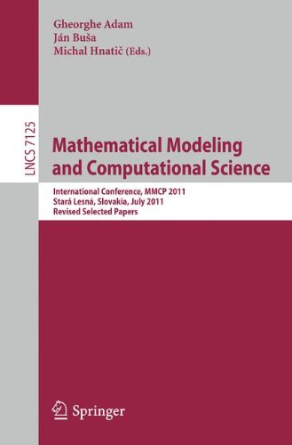 Mathematical Modeling and Computational Science: International Conference, MMCP 2011, Stará Lesná, Slovakia, July 4-8, 2